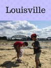 Louisville family travel